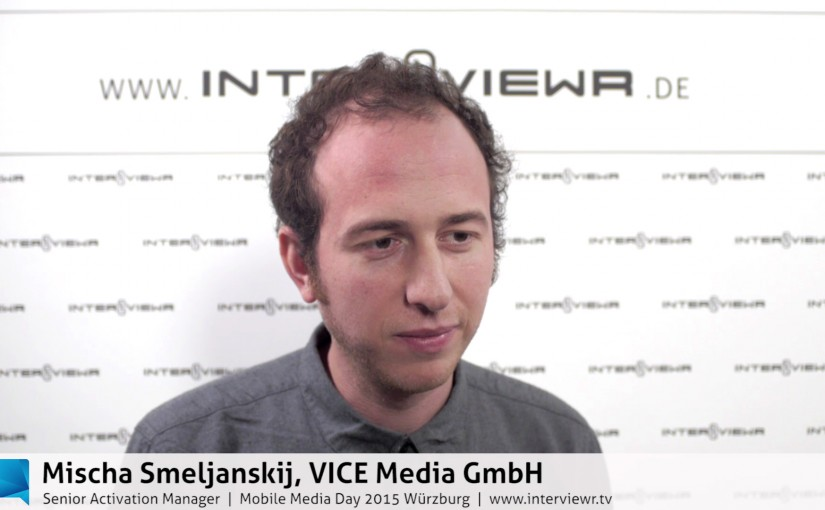 Mischa Smeljanskij über VICE Media